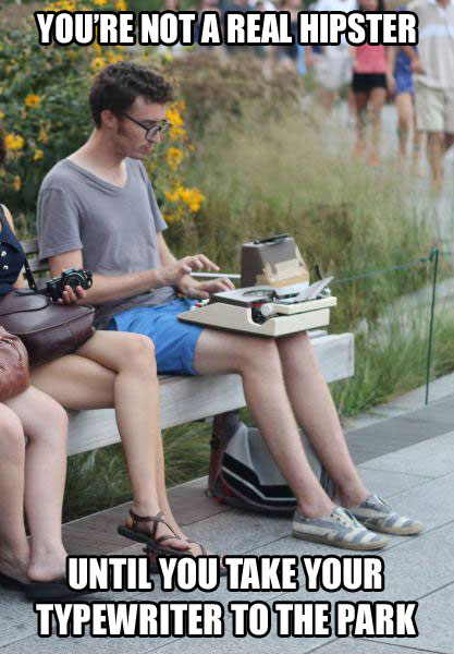 """You're not a real hipster – until you take your typewriter to the park"""